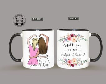 Maid Of Honor Proposal Mug, Will You Be My Maid Of Honor Mug, Proposal Mug For Maid Of Honor, Proposal Matron Of Honor Proposal Mug