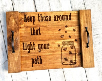 Wood Decorative Tray - Wood Serving Tray - Rustic Wood Tray - Wood Farm Tray - Decorative Wood Tray - Decorative Serving Tray - Life Quotes