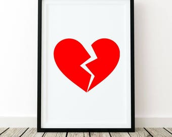 Broken heart ,print wall art poster quote home decor inspirational home decor black and white fashion chic minimalist motivational love