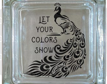 Let Your Colors Show Decal