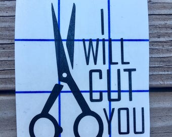 I will cut you vinyl sticker for hair stylists