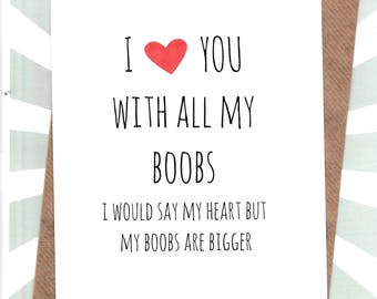 Funny ANNIVERSARY card / Husband / Wife / Partner  /Humour / Banter / Fun / Greetingcards  - I Love You with All My Boobs