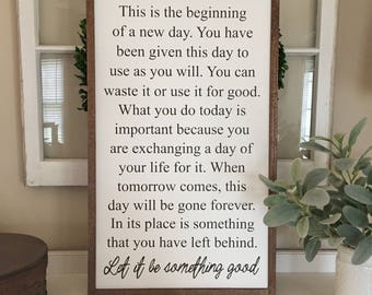 """This is the beginning of a new day wooden sign / farmhouse sign / handmade / woodsign / 18.5"""" x 30.5"""""""