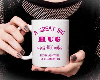 Across The Miles - Any Place Any Miles Distance Personalised Message Ceramic Mug