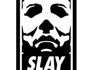 Michael Myers Halloween Slay Horror Vinyl Car Decal Bumper Window Sticker Any Color Multiple Sizes