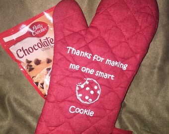 Oven Mitt - Teacher Gift - Thank you for making me one smart cookie