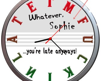 Novelty Personalised Funny Clock ...you're late anyways! Wall CLOCK ANY NAME