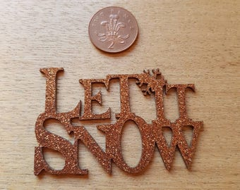 wooden sparkly LET IT SNOW