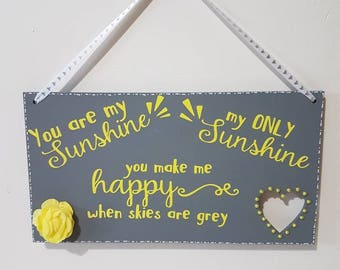 You are my sunshine, my only sunshine, wooden plaque, home decor, Wooden Gift, wall art,