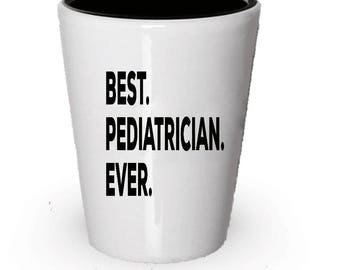 Pediatrician Shot Glass, Best Pediatrician Ever, Pediatrician gift, Gift for Pediatrician , Birthday Gift, Christmas Present