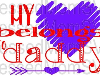 My heart belongs to daddy SVG/DXF/PNG