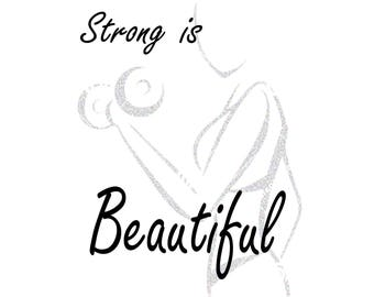 Strong is Beautiful Wall Art -gym art - INSTANT DOWNLOAD - Jpg Png Printable ART