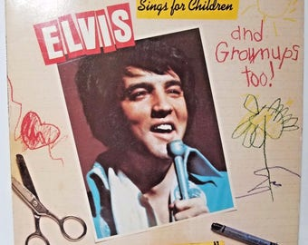 Elvis Sings for Children and Grown Ups Too! Vintage Elvis Vinyl Record