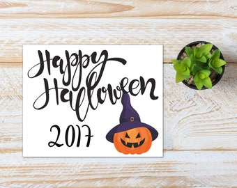Halloween Printable / Happy Halloween 2017 Pumpkin / Ready to Print Digital Download / Size 8x10 300 DPI / Halloween Wall Art and Printable