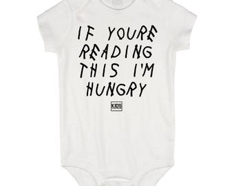Kids Streetwear If Youre Reading This I'm Hungry Infant Onesie Bodysuit