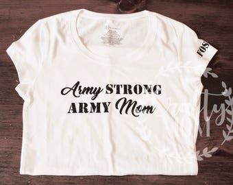 Army Mom Shirt Army Mom Army Strong with Soldier Name