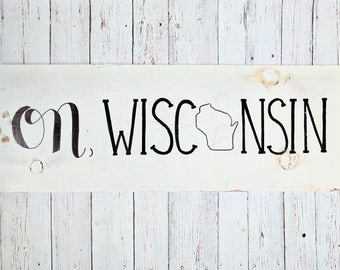 On Wisconsin Farmhouse Sign