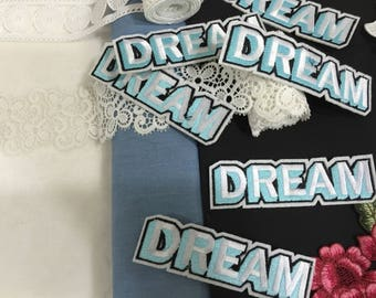 DREAM iron on patch /wording patch/embroidered patch/jacket patch/backpack patch/lovely patch/DIY
