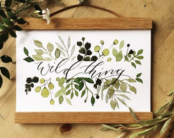 Wild Thing A5 Print + Wooden Banner Holder