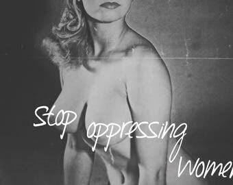 Stop Oppressing Women Poster