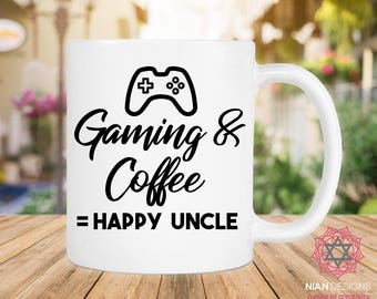 Gaming And Coffee = Happy Uncle, Birthday Gift, Gift For Uncle, Fathers Day