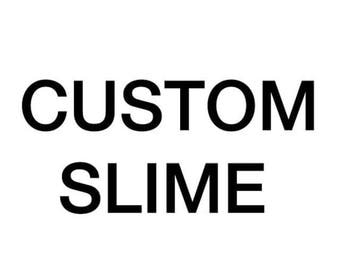 Custom slime 8oz