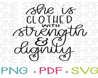Handlettered, Proverbs 31, Strength and Dignity, Christian SVG, Kids Shirt, Decal, Heat Transfer, Stencil, Silhouette Cameo, Cricut
