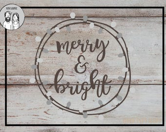 Merry and Bright SVG Cutting File Merry Christmas Winter Holidays Hand Drawn Transfer for Cricut Explore, Silhouette Cameo, Cutting Machines