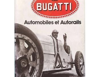 Bugatti Automobiles et Autorails - Amaury Lot - voiture collection Rare 1979