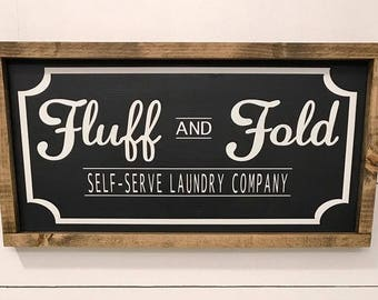 Fluff and Fold Laundry Room Sign / Self- Service Laundry / Laundry Sign / Farmhouse Laundry / Laundry Wood Sign / Wash Dry Sign
