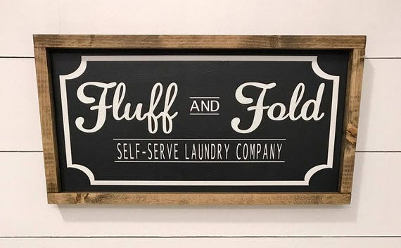 Fluff And Fold Laundry Room Sign Self Service Laundry