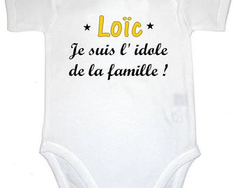 Bodysuit I'm the idol of the family personalized with name