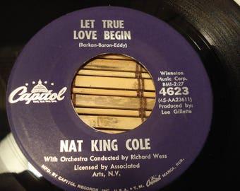 Nat King Cole 45 RPM Record -Let True Love Begin B/W Cappuccina - Capitol records - 1961