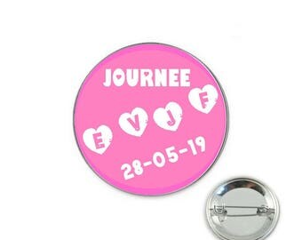 Day personalized bachelorette party - o32mm pin