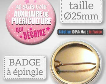 Badge I am a childcare auxiliary tearing auxiliary 25 mm nursery gift idea