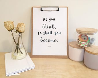 "A4 Printable Inspirational Quote - ""As you think, so shall you become"" - INSTANT DOWNLOAD"
