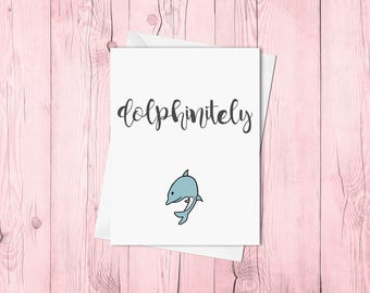 Dolphinitely (hand lettered)