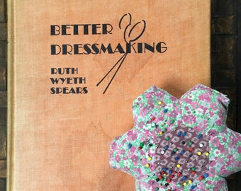 Better Dressmaking, 1943 How To Book, Hardcover, Art Deco Illustrations, Great Graphics