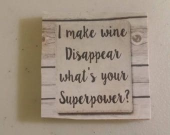 I make wine disappear saying 2in magnet