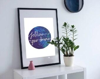 Follow Your Dreams Art Wall Print