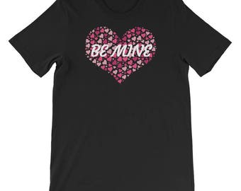 Be Mine Valentine's Day Hearts Short-Sleeve Unisex T-Shirt
