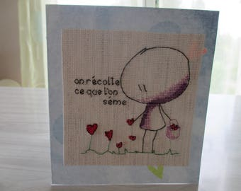 "Embroidered card ""you get what you give"""
