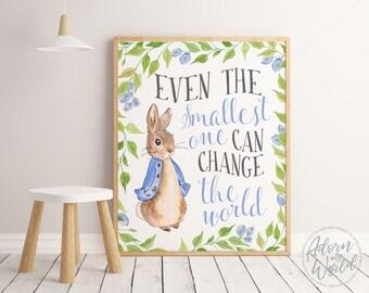 Peter Rabbit Nursery Prints, Nursery Wall Art, Nursery Decor, Beatrix Potter, Even the Smallest One Can Change the world, Nursery Quotes