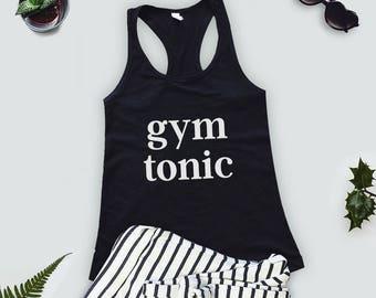 Gym & Tonic Muscle Tank Top - Gym Shirt - Workout Tank Top - Yoga Tee - Exercise Clothing - Funny Workout Shirt