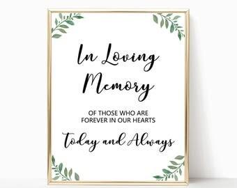 Greenery in loving memory sign wedding printables, garden wedding in memory of sign, wedding memorial sign in loving memory wedding sign W05