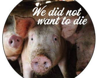"Vegan Stickers (24): ""We Did Not Want To Die"""