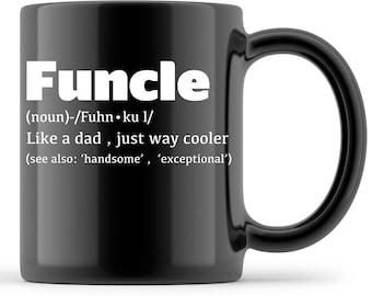 Funcle Gift Funny Uncle Funcle Uncle Funcle Gift Fun Funcle Gift
