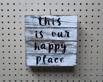 """Wood """"This is Our Happy Place"""" Rustic Home Decor Sign"""