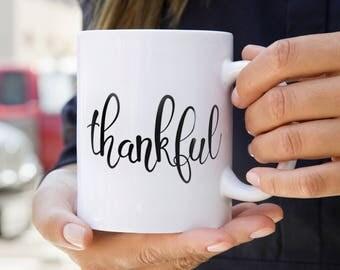 Thankful Ceramic Mug | 11oz, 11 Ounces, Be Thankful Mug, Thanksgiving Mug, Gift Ideas for Fall, Fall Coffee Mug
