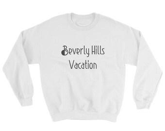 POP YRS. Sweatshirt Beverly Hills Vacation
